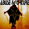 Abuse and Torture