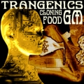 CLONING, GM FOOD, TRANSGENICS
